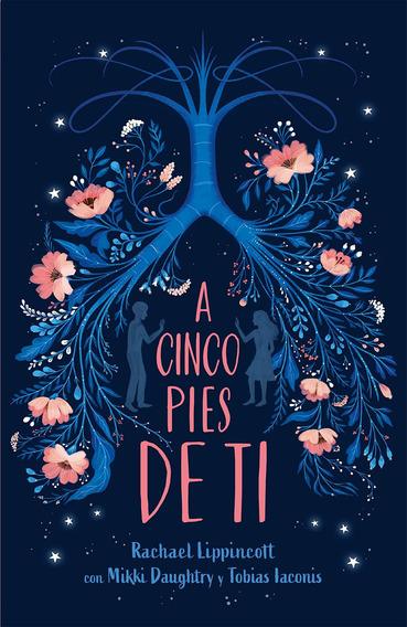 Libro A Cinco Pies De Ti / Five Feet Apart - Nuevo