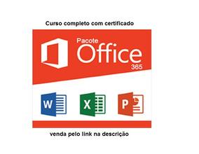Pacote Office 365 - Curso Completo De Pacote Office