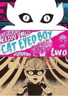 Cat Eyed Boy: V.2 - Kazuo Umezu (paperback)