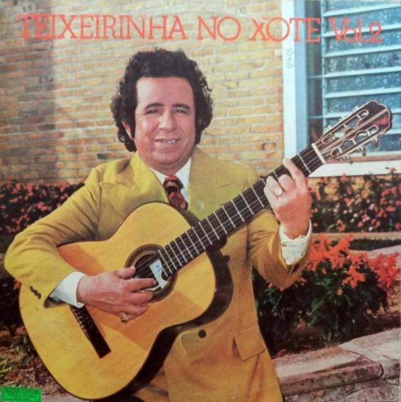 Teixeirinha No Xote Vol.2 - Cd Música Regional
