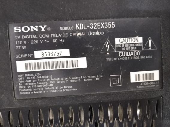 Tv Sony Kld-32ex355(placa Principal E Fonte Duas Funcionand