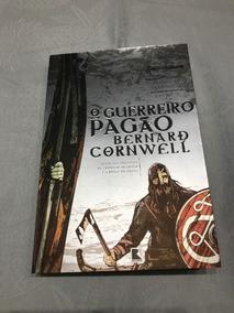 Livro O Guerreiro Pagão As Crônicas Saxônicas Livro 7