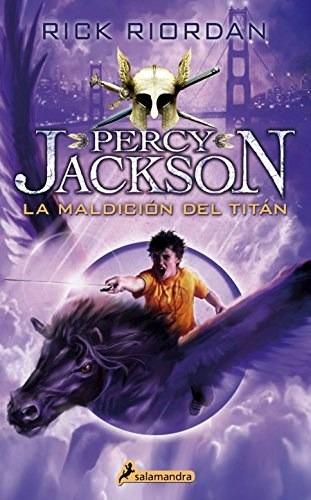 Percy Jackson 3 - La Maldición Del Titán - Rick Riordan
