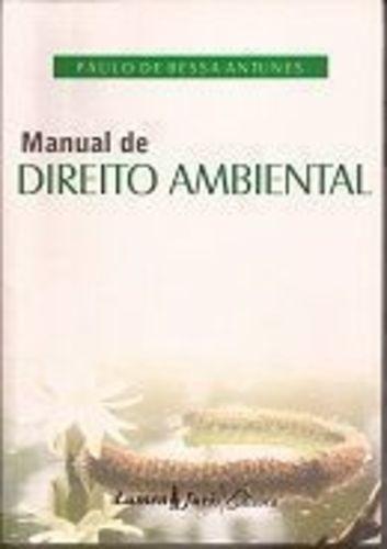 Manual De Direito Ambiental: Para Cursos Universitários C...