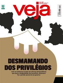 Revista Veja #2623 27/02/19 Desmamando Dos Privilégios