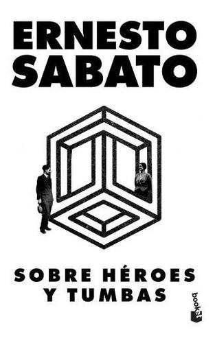 Imagen 1 de 2 de Sobre Héroes Y Tumbas - Ernesto Sabato
