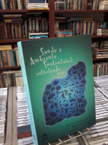 Saude E Ambiente Sustentavel -maria Cecilia De Souza-855