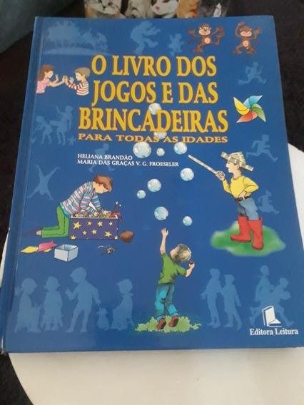 O Livro Dos Jogos E Das Brincadeiras