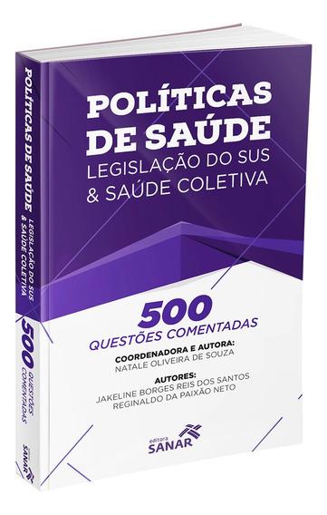 Livro Políticas De Saúde, Legislação Do Sus E Saúde Coletiva