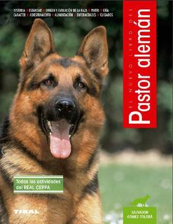 El Nuevo Libro Del Pastor Alemán Mascotas Perros