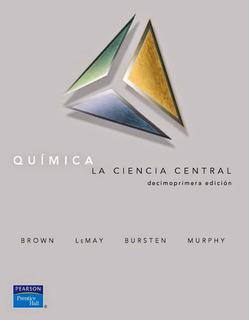 Quimica La Ciencia Central, Theodore L. Brown
