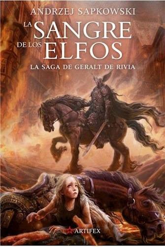 La Sangre De Los Elfos - Geralt De Rivia 3 - Sapkowski