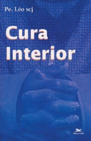Livro Cura Interior Pe. Leo