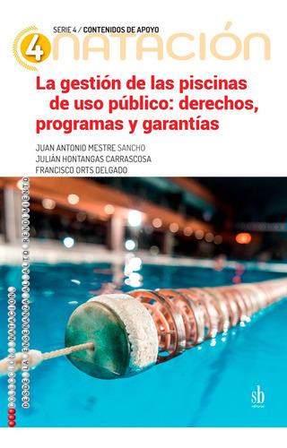 Imagen 1 de 1 de La Gestión De Las Piscinas De Uso Publico