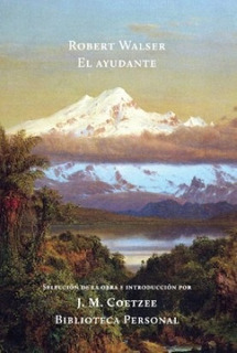 El Ayudante, Robert Walser, Ed. Hilo De Ariadna