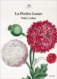 Piedra Lunar, Wilkie Collins, Ed. Alba