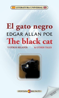 El Gato Negro Y Otros Relatos / The Black Cat & Other Tales