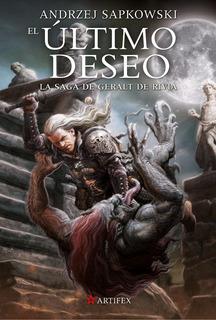 El Último Deseo - Geralt De Rivia 1 - Sapkowski, Andrzej