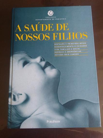Livro A Saúde De Nossos Filhos Publifolha/2002