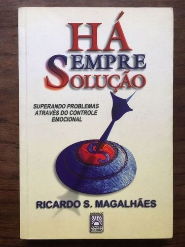 Livro Há Sempre Solução Ricardo S. Magalhães