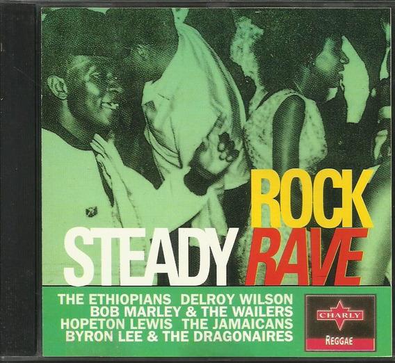 Cd Rock Steady Rave (selo Charly Reggae) 1993 Importado