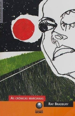 Livro As Crônicas Marcianas - Ray Bradbury Ed. Globo