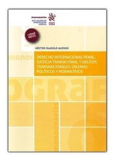 Libro: Derecho Internacional Penal, Justicia Transicional
