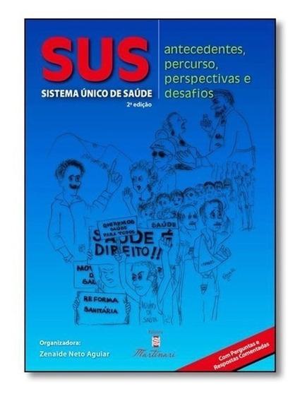 Livro - Sus - Sistema Único De Saúde Aguiar2ª Edição Intv