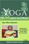 Livro Yoga Para Os Olhos Um Olhar Diferente