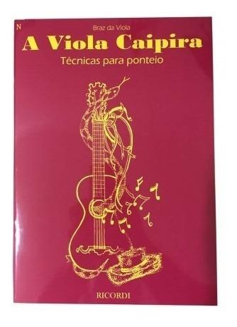 Método Técnicas Para Ponteio - A Viola Caipira