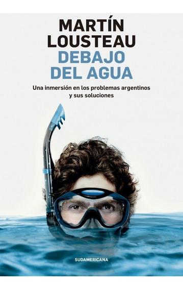 Debajo Del Agua - Martin Lousteau