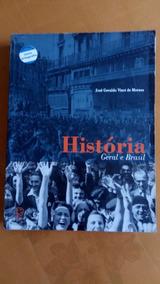 História Geral Brasil José Geraldo Vinci De Moraes
