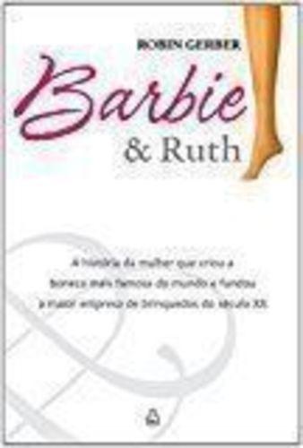 Barbie & Ruth - Robin Gerber