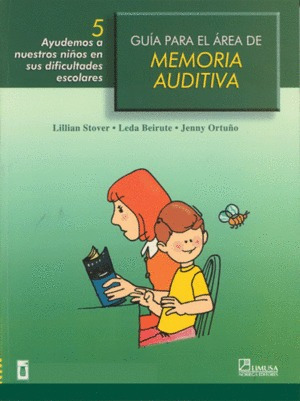 Guía Para El Área De Memoria Auditiva. Stover, Beirute
