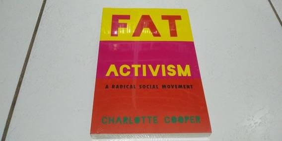 Livro Fat Activism - Charlotte Cooper (envio Grátis Via Cr)