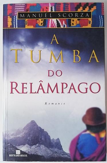 Livro A Tumba Do Relâmpago - Manuel Sorza - Usado Otimo Est