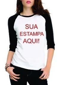 Camiseta Raglan 3/4 Feminina Escolha Sua Estampa