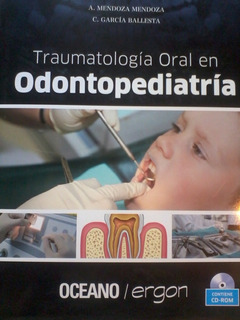Traumatologia Oral En Odontopediatria