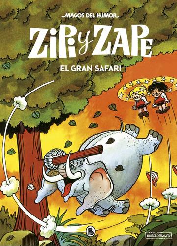 Imagen 1 de 1 de Libro Zipi Y Zape. El Gran Safari (magos Del Humor 18)