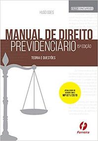 Manual De Direito Previdenciário 15ª Edição - Teoria E Quest
