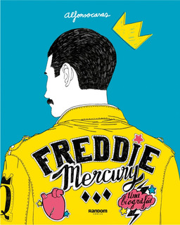 Libro Freddie Mercury Biografia [ Pasta Dura ] Alfonso Casas