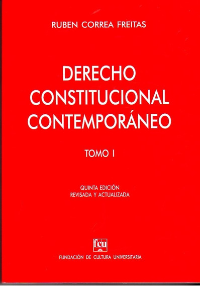 Derecho Constitucional Contemporáneo 2 Tomos Correa Freitas