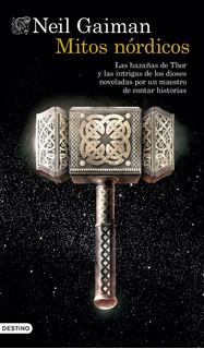 Mitos Nordicos. Neil Gaiman. Destino