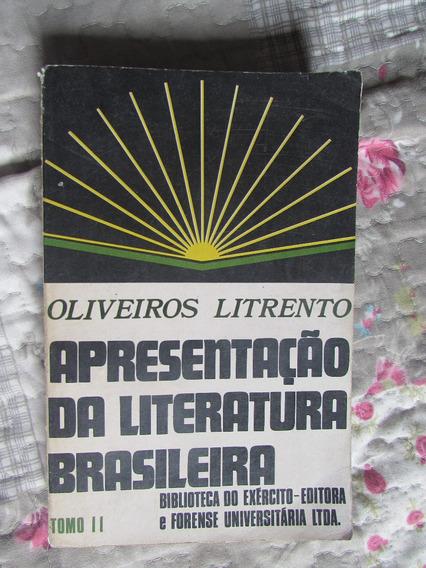 Apresentação Da Literatura Brasileira Oliveiros Literento