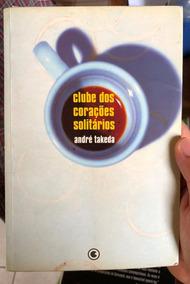 Livro Clube Dos Corações Partidos André Takeda Ed. Conrad