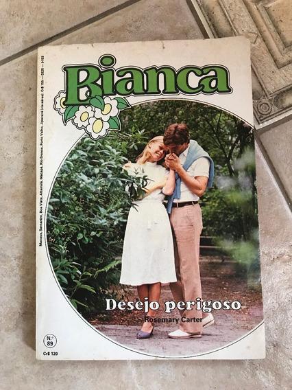 Livro De Romance Bianca Número 89 Desejo Perigoso