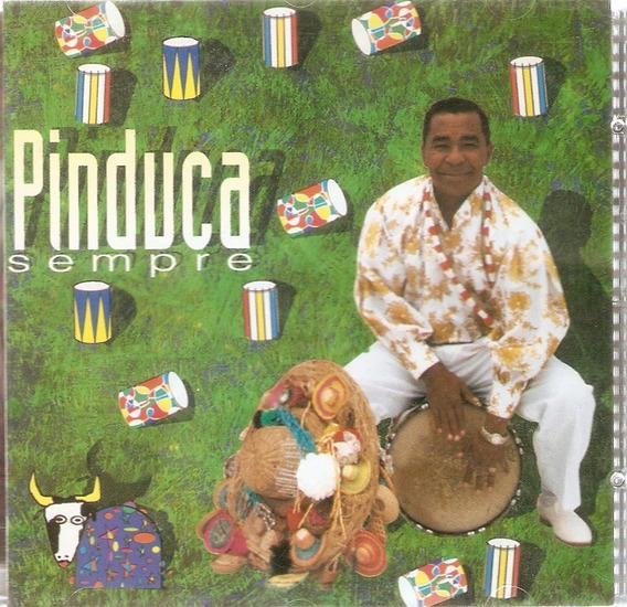 Cd Pinduca - Sempre - Novo Deslacrado***