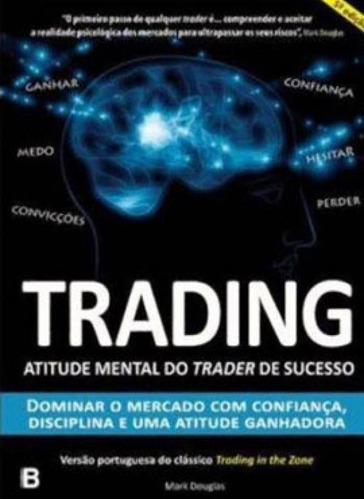 Imagem 1 de 1 de Trading - Atitude Mental Do Trader De Sucesso
