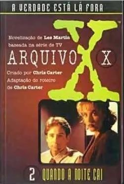 Arquivo X Quando A Noite Cai Lee Martin Chris Carter V. 2