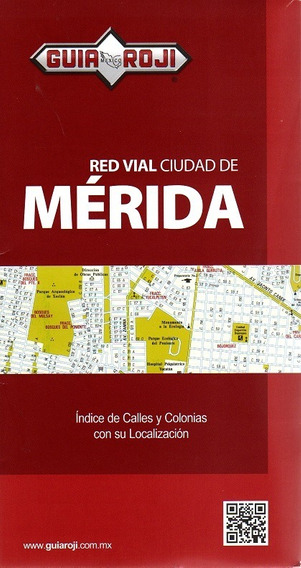 Red Vial Ciudad De Merida